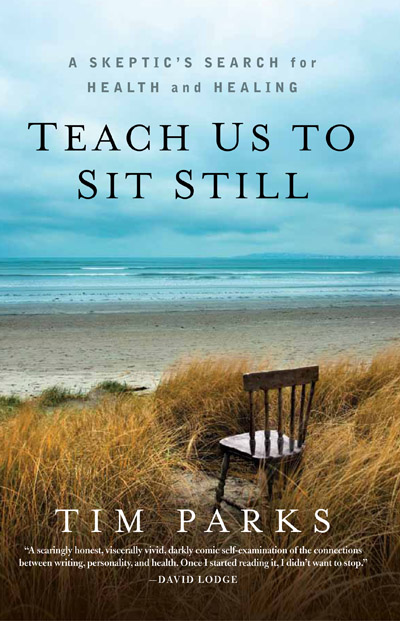 Tim Parks: Teach Us To Sit Still Cover by Photographer Dave Walsh