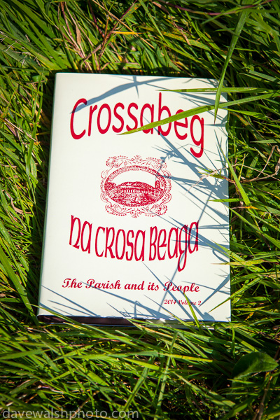 The Crossabeg Book: The Slaney and the World by Dave Walsh